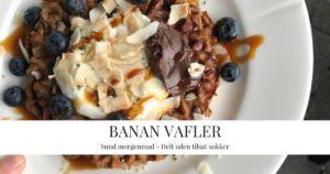 Bananvafler – helt uden tilsat sukker