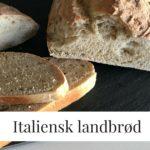 Italiensk Landbrød, hjemmebag er bare bedre 3